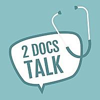 2 Docs Talk