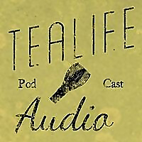 TeaLife Audio | A podcast about Japanese Tea Ceremony