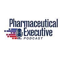 Pharm Exec Podcast