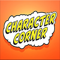 Character Corner | A Podcast on Your favourite Comic Book Characters