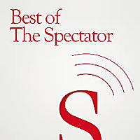 Best of the Spectator Podcasts