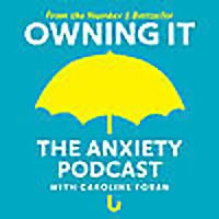 Owning It : The Anxiety Podcast