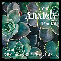 Your Anxiety Toolkit