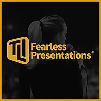 Fearless Presentation