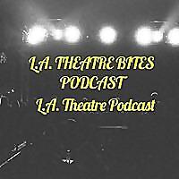 LA Theatre Bites