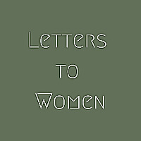 Letters to Women Podcast | Exploring the Feminine Genius