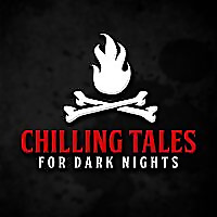 Chilling Tales for Dark Nights: A Horror Anthology and Scary Stories Series Podcast Chilling Tales