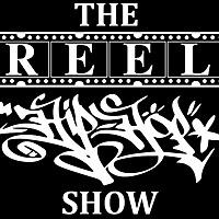 The ReeL Hip Hop Show