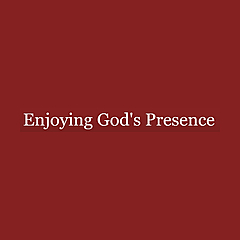 Enjoying God's Presence | Staying in Awe of Our Unchanging God
