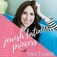 Jewish Latin Princess - Podcast