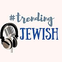 #TrendingJewish