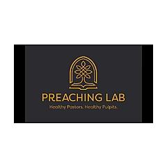 The Preaching Lab
