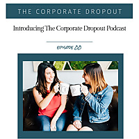 Mix+Shine | The Corporate Dropout Podcast