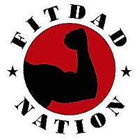 Fit Dad Nation Blog