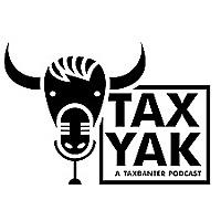 Tax Yak | Tax Banter