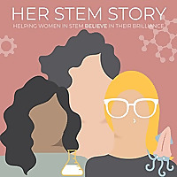 Her Stem Story - Podcast