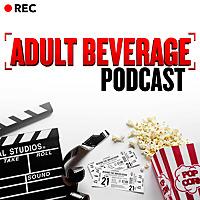 Adult Beverage Podcast
