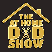 The At Home Dad Show