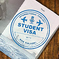 Student Visa Podcast