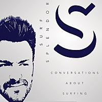 Surf Splendor Podcast