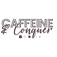 Caffeine and Conquer