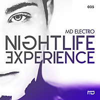 MD Electro presents Nightlife Experience