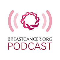 Breastcancer.org Podcasts: Expert Interviews, Patient Stories, and More