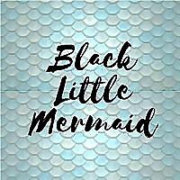 Black Little Mermaid | Dating
