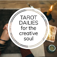 Tarot Dailies for the Creative Soul