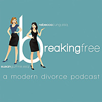 Breaking Free : A Modern Divorce Podcast
