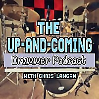 The Up and Coming Drummer Podcast