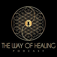 Way of Healing Podcast