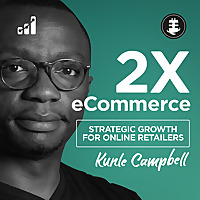 2X eCommerce Marketing Podcast