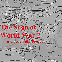 The Saga of World War 2 | Casus Belli Podcast