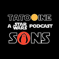 Tatooine Sons | A Star Wars Podcast