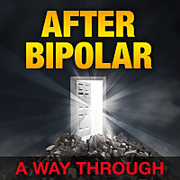 Outsiders Journey » After Bipolar Podcast
