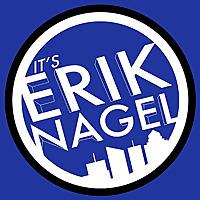 It's Erik Nagel Podcast