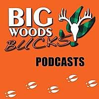 Big Woods Bucks | Techniques and Tactics for Hunting White Tail Deer