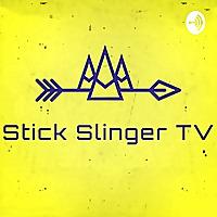 Stick Slinger Podcast
