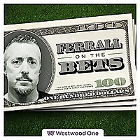 Ferrall on the Bets Podcast