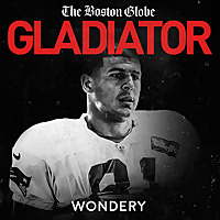 Gladiator | Aaron Hernandez and Football Inc.