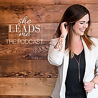She Leads Me - Podcast