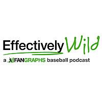 Effectively Wild | Baseball Podcast
