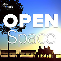 Open Space Radio | Parks and Recreation Trends