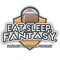 Eat Sleep Fantasy Podcast