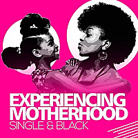 Single Black Motherhood