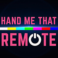 Hand Me That Remote