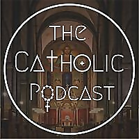 The Catholic Podcast