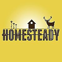 Homesteady | Stories of homesteading farming hunting and fishing