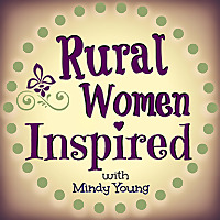 Rural Women Inspired | Mindy Young